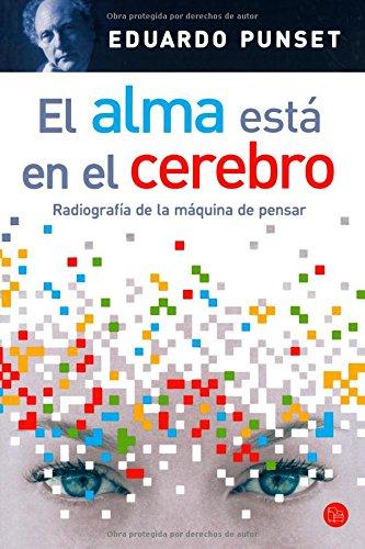9788466310314: El Alma Esta En El Cerebro / The Soul Is in the Brain