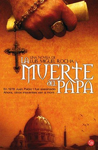 La Muerte del Papa (Pope John Paul: Luis Miguel Rocha