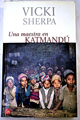 9788466310673: Una maestra en Katmandú