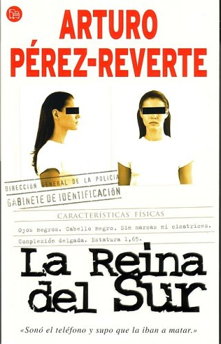 9788466310826: La Reina Del Sur/the Queen of the South