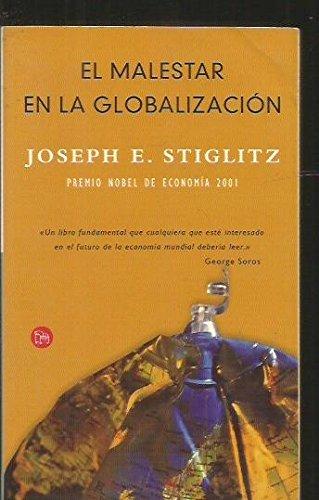 9788466310857: El malestar en la globalización / Globalization and Its Discontents (Spanish Edition)