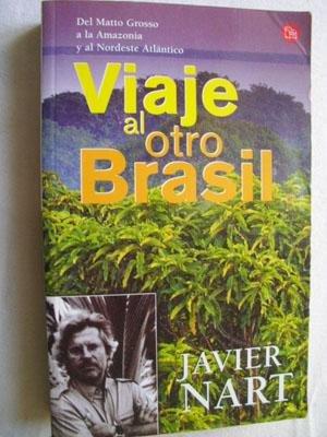 9788466310871: Viaje al otro Brasil