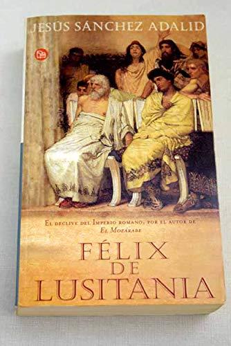 Fà lix De Lusitania: Jesús Sánchez Adalid