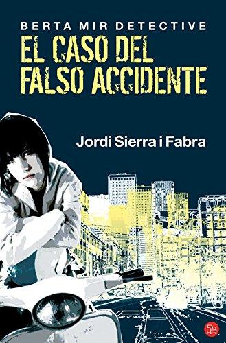 9788466311151: El caso del falso accidente: Berta Mir detective (FORMATO GRANDE)