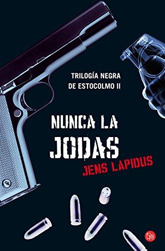 9788466311212: Nunca LA Jodas (Spanish Edition)