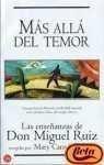 9788466311236: Mas Alla Del Temor : Las Ensenanzas De Don Miguel Ruiz (Spanish Edition)