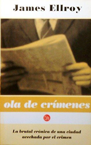 9788466311311: Ola de crimenes