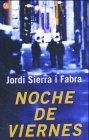 9788466311762: Noche De Viernes/friday Nights (Spanish Edition)