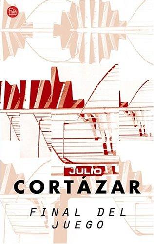 Final del juego (Punto de Lectura): Julio Cortazar