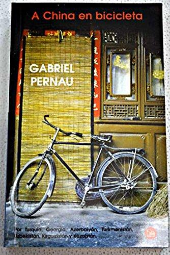 9788466311823: A China En Bicicleta