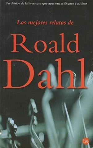 Los mejores relatos de Roald Dahl (8466311971) by Dahl, Roald