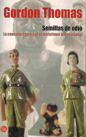 Semillas de odio (Seeds of Fire) (Spanish Edition) (8466312102) by Gordon Thomas
