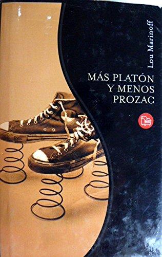 9788466312172: MÁS PLATÓN Y MENOS PROZAC (T.D)