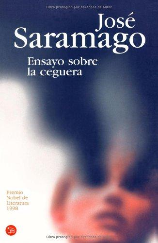 9788466312301: Ensayo Sobre la Ceguera/ Blindness (Narrativa (Punto de Lectura)) (Spanish Edition)