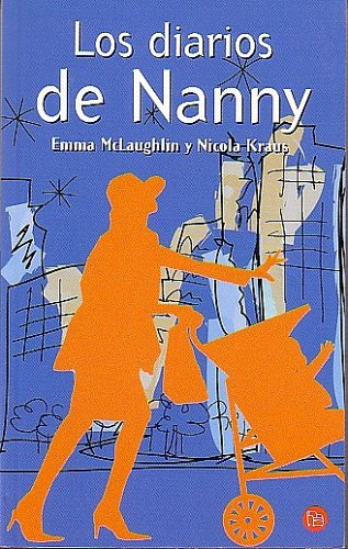 9788466312356: Los Diarios de Nanny (The Nanny Diaries)