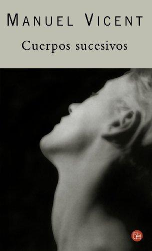 9788466312370: Cuerpos sucesivos (Spanish Edition)