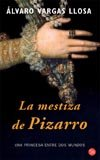 La Mestiza De Pizarro (Punto de Lectura): Vargas Llosa