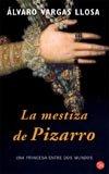 9788466312394: La Mestiza De Pizarro (Punto de Lectura) (Spanish Edition)