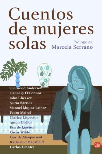 Cuentos de Mujeres Solas: Serrano, Marcela
