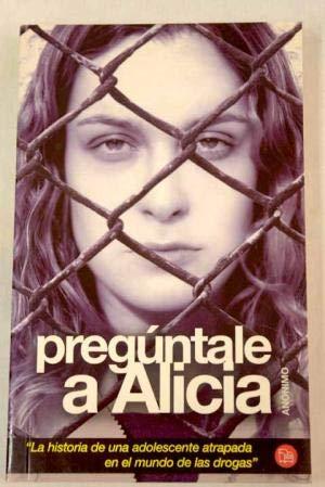 9788466312837: Preguntale a Alicia