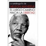 El largo camino hacia la libertad: Nelson Mandela