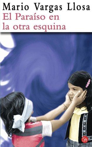9788466313230: El Paraiso En La Otra Esquina/the Way to Paradise (Spanish Edition)