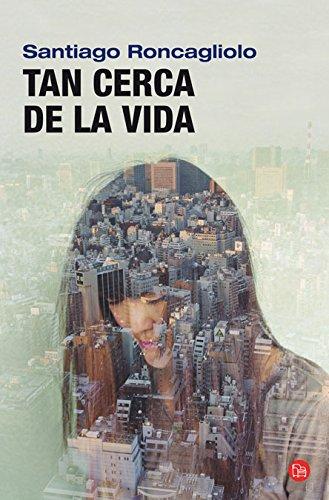 9788466313278: Tan Cerca De LA Vida (Spanish Edition)