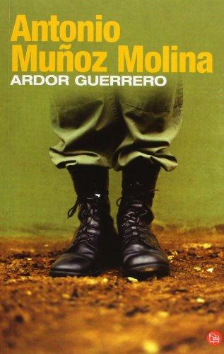 9788466313407: ARDOR GUERRERO FG (Narrativa Española)