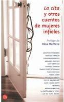 9788466313414: La Cita Y Otros Cuentos De Mujeres Infieles (Spanish Edition)