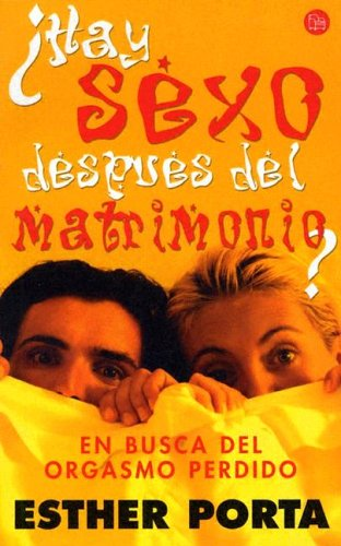 9788466313445: Hay sexo despues del matrimonio?/Is There Sex After Marriage? (Spanish Edition)