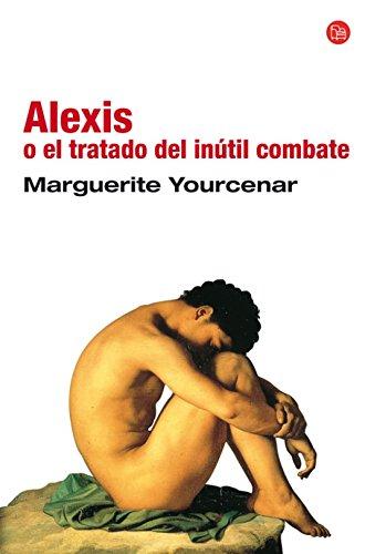 9788466313582: Alexis O El Tratado Del Inutil Combate