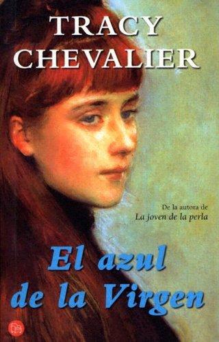 El Azul de la Virgen / The: Chevalier, Tracy