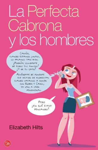 9788466314541: LA PERFECTA CABRONA Y LOS HOMBRES FG (Humor (punto De Lectura))