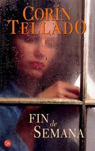 Fin de semana (Punto de Lectura) (Spanish: Tellado, Corin