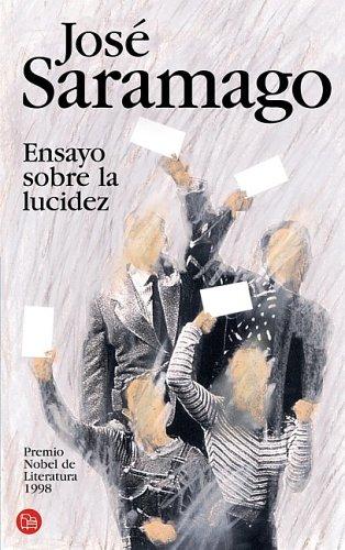 9788466314749: Ensayo Sobre la Lucidez (Spanish Edition)