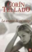9788466315197: La Amante De Mi Amigo/ My Friend's Lover (Spanish Edition)