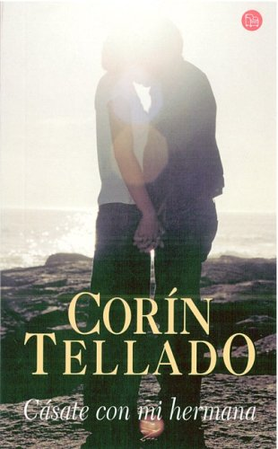 Casate Con Mi Hermana/Marry My Sister (Spanish: Corin Tellado
