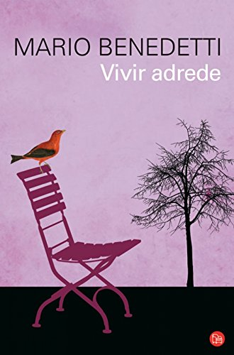 9788466315418: Vivir adrede / To Live Purposely (Spanish Edition)