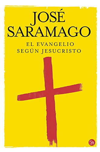 9788466315425: El Evangelio Segun Jesucristo / The Gospel According To Jesus Christ (Spanish Edition)