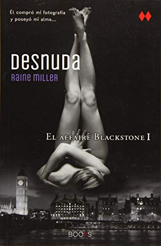 9788466315432: Desnuda (El Affaire Blackstone) (Spanish Edition)