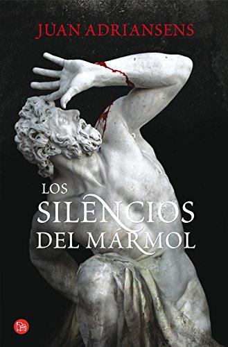 Los silencios del marmol (Spanish Edition): Adriansens, Juan