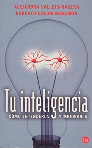 9788466315760: Tu Inteligencia - Como Entenderla Y Mejorarla (Punto De Lectura)
