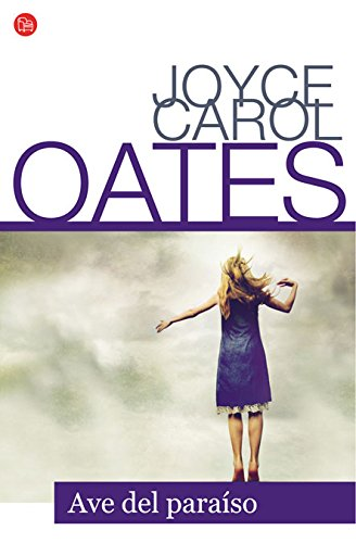 9788466316101: Ave Del Paraiso Fg (Joyce Carol Oates) (FORMATO GRANDE)