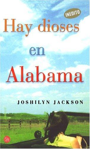 9788466316361: Hay Dioses En Alabama (Spanish Edition)