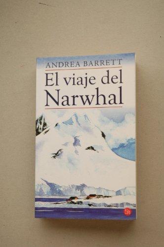 9788466316408: El Viaje Del Narwhal