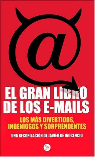 9788466316439: El gran libro de los e-mails (The Funniest E-mails) (Spanish Edition)