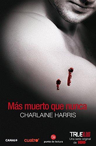 9788466317290: Más muerto que nunca (True Blood) (Spanish Edition)