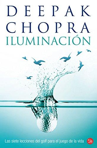 Iluminacion / Golf for Enlightenment (Spanish Edition): Deepak Chopra