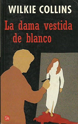 9788466317603: LA DAMA VESTIDA DE BLANCO NN (WILKIE COLLINS) (Punto De Lectura)