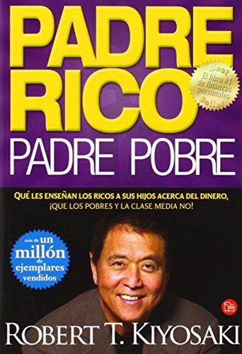 9788466317702: Padre Rico, Padre Pobre (Spanish Edition)